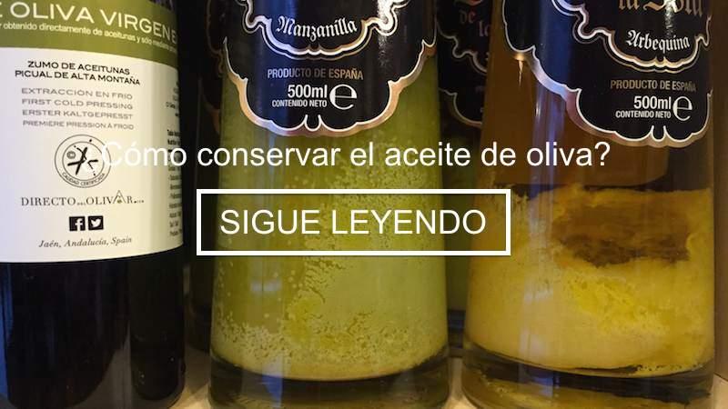 Conservar el aceite de oliva sigue más info