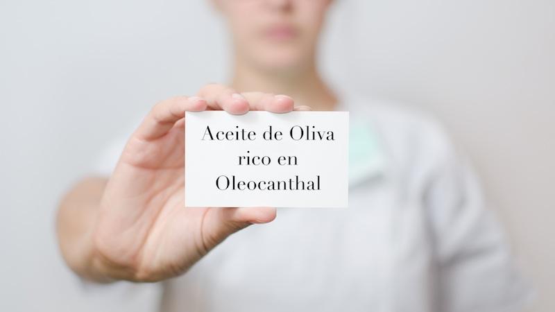 Aceite de oliva rico en oleocantal